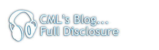 CML's Blog ... Full Disclosure